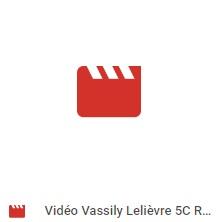 Vidéo Vassily Lelièvre 5C