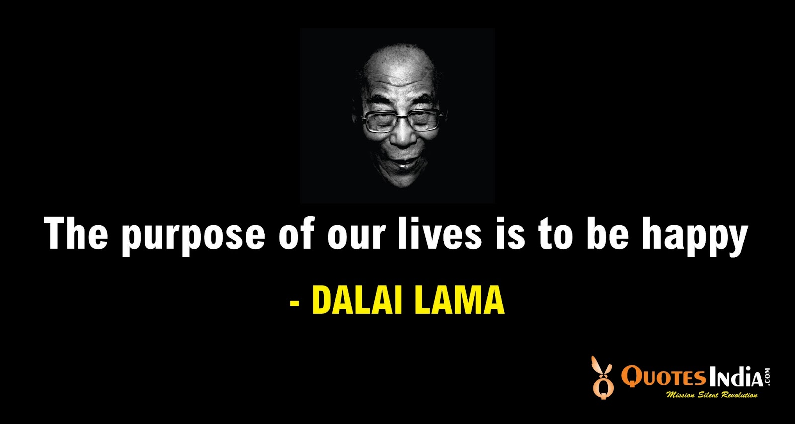 Dalai Lama Quotes On Life The Purpose Of Our Lives Is To Be Happy Dalai Lama  Quotes