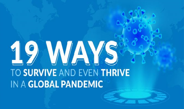 19 Ways to Survive and Even Thrive in a Global Pandemic #infographic