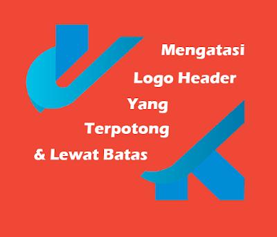 Cara Mengatasi Gambar Logo Header Yang Lewat Batas /  Kegedean