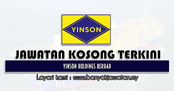 Jawatan Kosong 2021 di Yinson Holdings Berhad