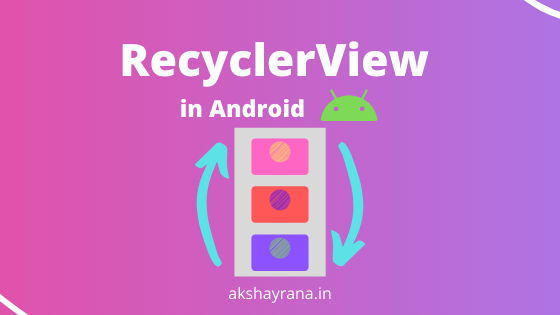 RecyclerView in Android