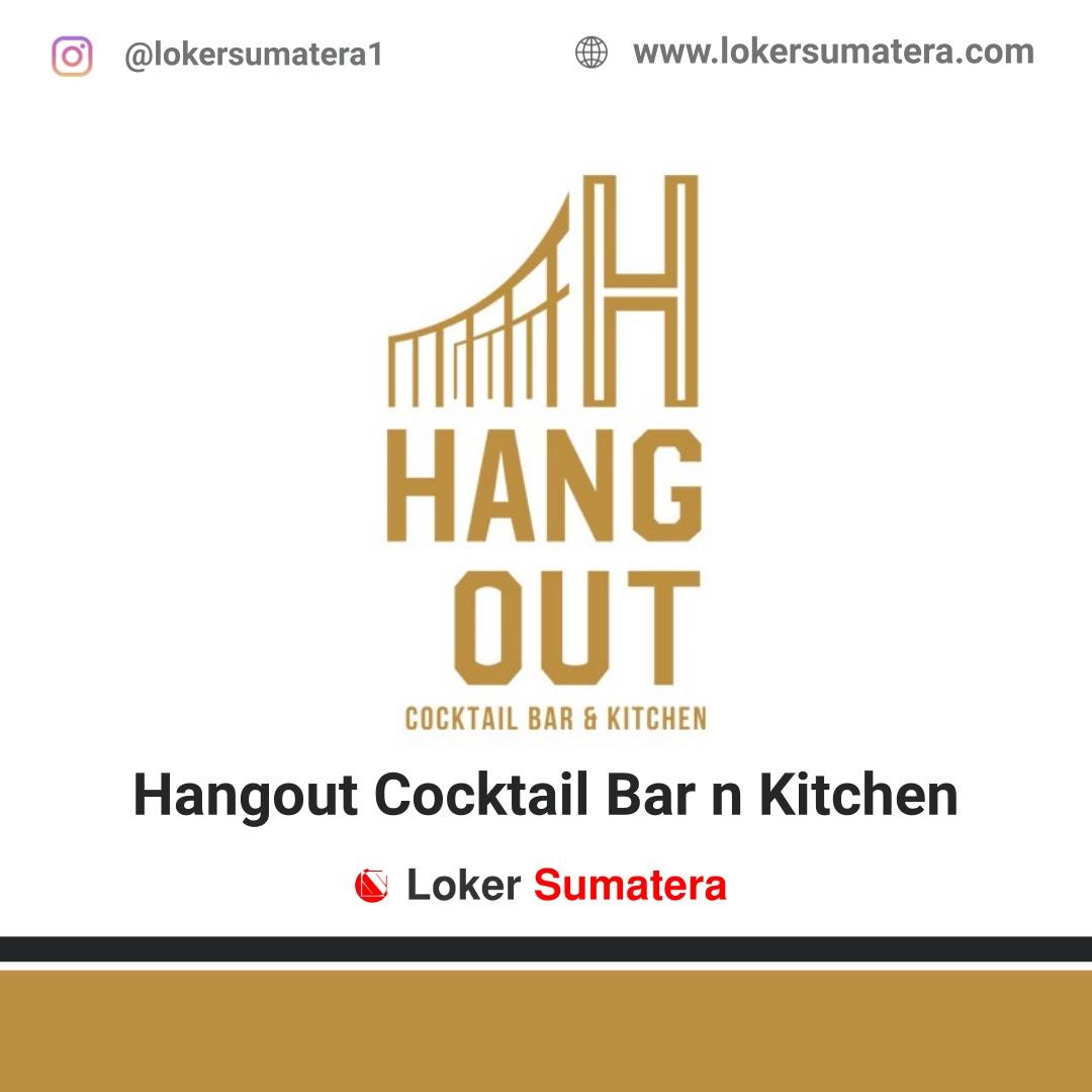 Lowongan Kerja Pekanbaru: Hangout Cocktail Bar n Kitchen September 2020