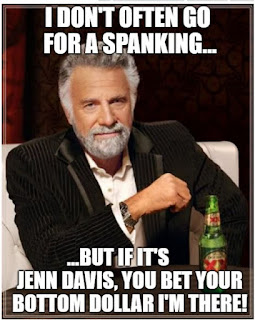 I don't often go for a spanking...