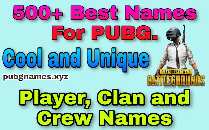 500+ Best PUBG Names in 2020 - Unique, Stylish, Cool and Funny Names For PUBG