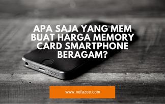 Apa Saja Sih yang Membuat Harga Memory Card Smartphone Beragam?
