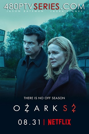 Ozark Season 2 Full Hindi Dual Audio Download 480p 720p All Episodes [ हिंदी + English ] thumbnail