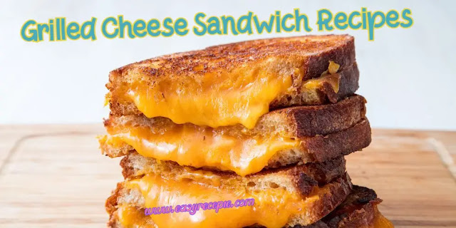 3 grilled cheese sandwich recipes easy to make at home for kids