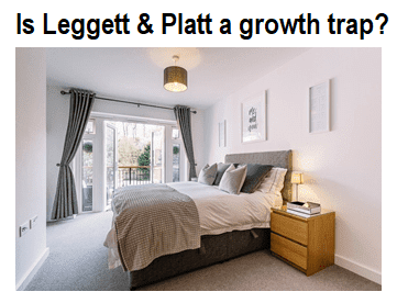 Is Leggett & Platt a growth trap?