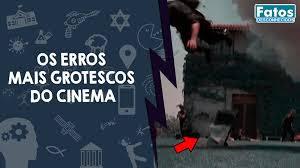 Os erros mais grotescos do cinema