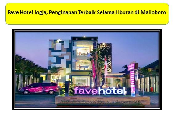 Fave Hotel Jogja, Penginapan Terbaik Selama Liburan di Malioboro