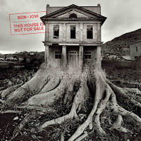 "Bon Jovi - ""This House Is Not For Sale"""