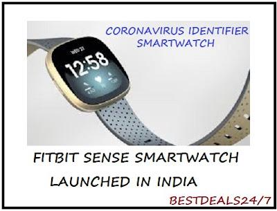 Coronavirus Identifier Smartwatch Fitbit Sense Launched in India