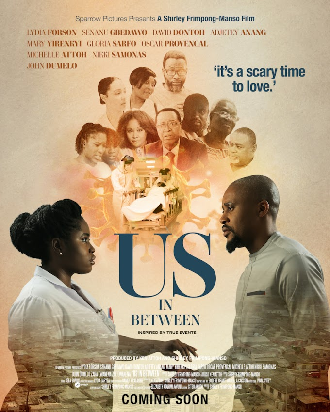 Shirley Frimpong-Manso to release new movie, Us In Between, focused on battle with coronavirus