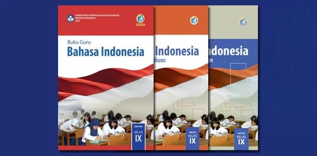 Buku Guru dan Siswa Bahasa Indonesia SMP MTs Kelas IX Kurikulum 2013