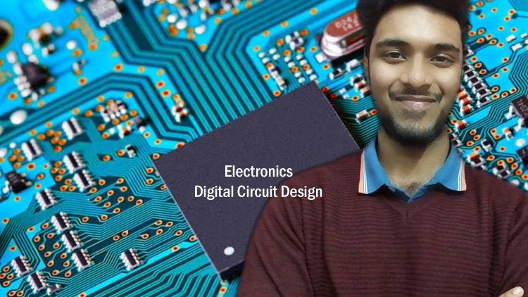 Electronics-Digital Circuit Design