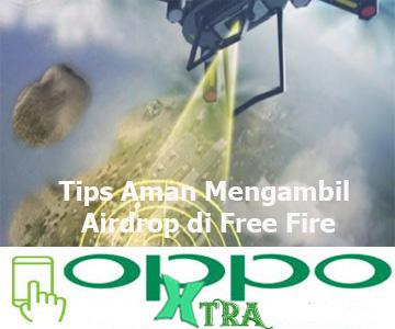 Tips Aman Mengambil Airdrop di Free Fire