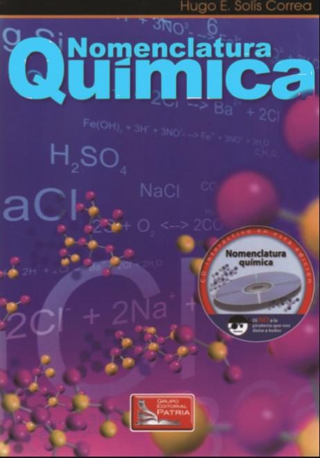 Nomenclatura Química Hugo E. Solís Correa Editorial Patria en pdf