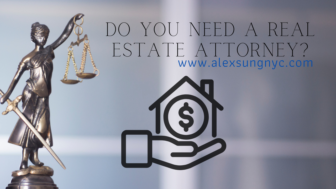 Blog article about whether you need a Real Estate Attorney for NYC Home Buying or Selling!