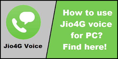 Jio4G voice for PC