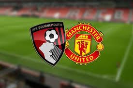 مشاهدة مباراة مانشستر يونايتد وبورنموث بث مباشر اليوم في الدوري الانجليزي