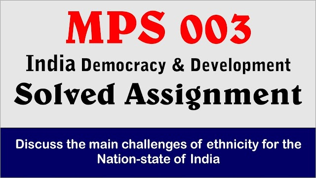 Discuss the main challenges of ethnicity for the nation-state of India.