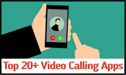 Best Video Chat Apps for Android user (Updated 2019)