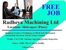 Urgently Required Freshers & Experienced Candidates CNC/VMC Machine Operators in Radheya Machining Ltd