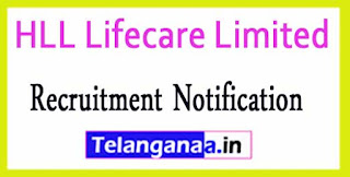 HLL Lifecare Limited Recruitment Notification 2017