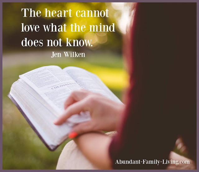 The heart cannot love what the mind does not know. - Jen Wilken