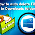 Computer me Download Files Automatic delete kaise kare