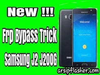 New trick bypass frp j200g