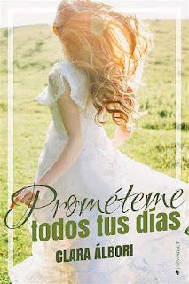 Prométeme todos tus días | Clara Álbori