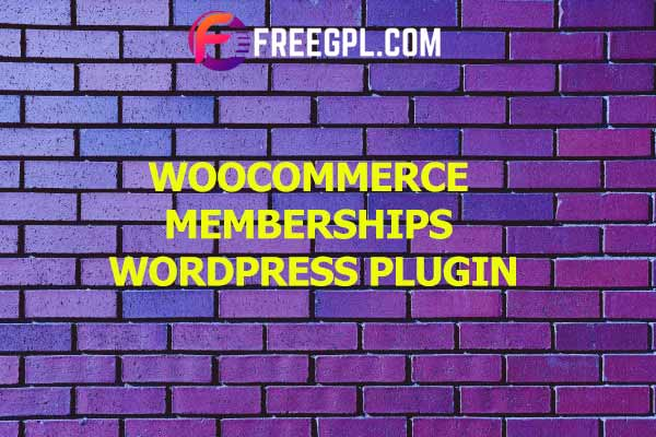 WooCommerce Memberships Nulled Download Free