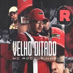 Baixar Velho Ditado - MC Rodolfinho Mp3