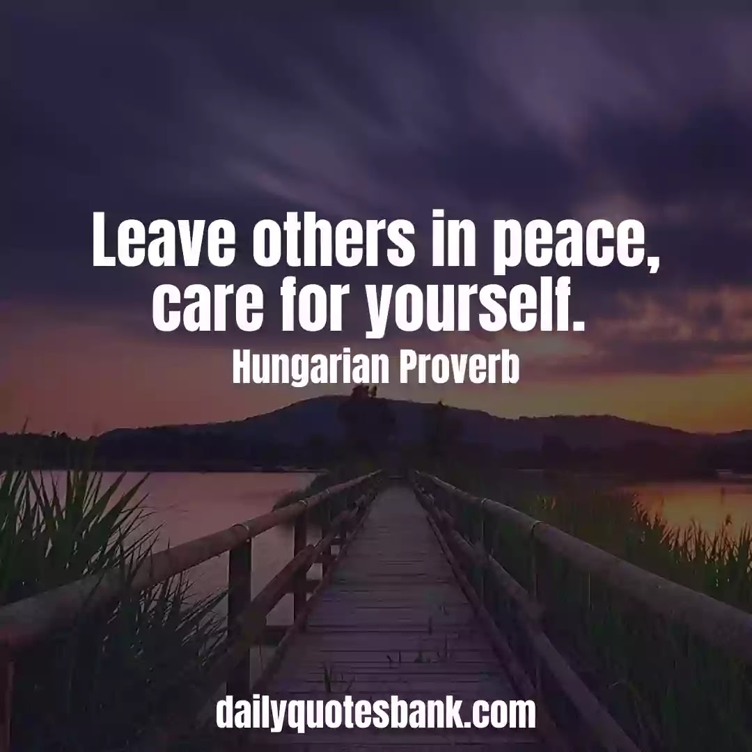 Inspiring Europian Proverbs About Peace Of Mind For Life Lessons
