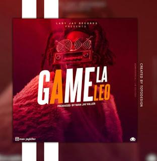 DOWNLOAD AUDIO | Man Jay – Game La Leo mp3