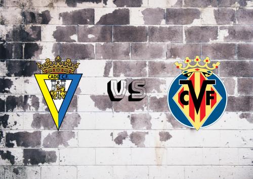 Cádiz vs Villarreal  Resumen