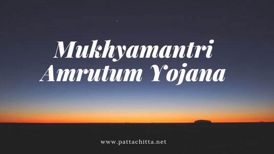 Mukhyamantri Amrutum Yojana