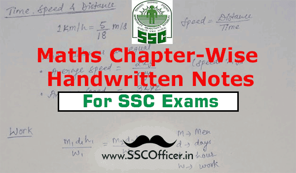 Download Chapter Wise SSC Maths Handwritten Notes,  Maths notes for SSC CGL & SSC CHSL  [PDF]- SSC Officer