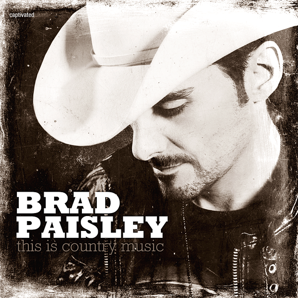 Brad Paisley – This Is Country Music (2011)