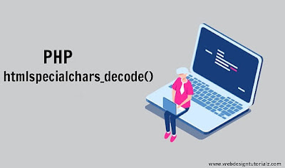 PHP htmlspecialchars_decode() Function