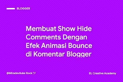 Cara Membuat Show Hide Comments Di Blogger Dengan Efek Bounce