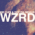 WZRD (Kid Cudi & Dot Da Genius)- Brake
