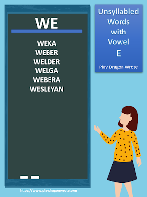 Example of Unsyllabled Words with the Big Vowel Letter E - Effective Reading Guide for Kids