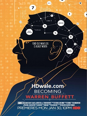 Becoming Warren Buffett Movie Download (2017) 720p 650mb