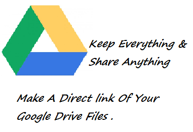 How to create direct link for Google Drive Files