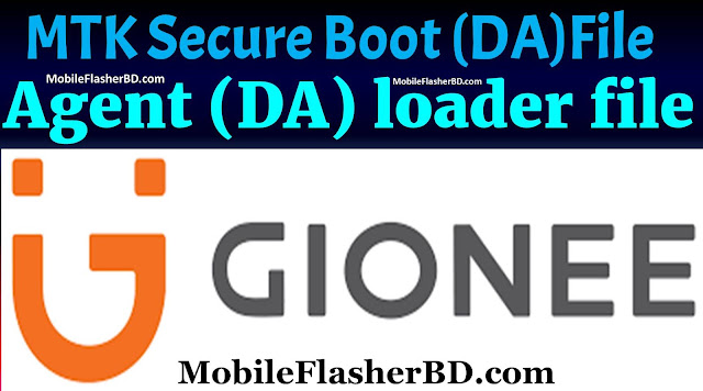 Download Gionee MTK Secure Boot Agent (DA) loader files Free For All Download