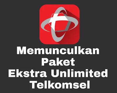 Memunculkan paket ekstra unlimited Telkomsel