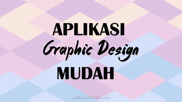 Aplikasi Graphic Design Mudah